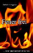 Cover-Bild zu Feuer frei (eBook) von Tiggelen, Norbert van
