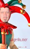 Cover-Bild zu Galgenhumor von Tiggelen, Norbert van
