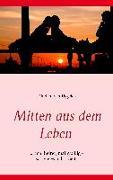 Cover-Bild zu Mitten aus dem Leben von Tiggelen, Norbert van