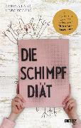 Cover-Bild zu Gaigg, Daniela: Die Schimpf-Diät (eBook)