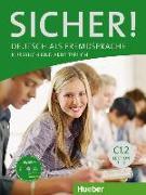 Cover-Bild zu Sicher! C1/2. Kurs- und Arbeitsbuch mit CD-ROM zum Arbeitsbuch Lektion 7-12 von Perlmann-Balme, Michaela