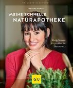Cover-Bild zu Meine schnelle Naturapotheke von Wenzel, Melanie