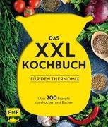 Cover-Bild zu Das XXL-Kochbuch für den Thermomix - Über 200 Rezepte zum Kochen und Backen