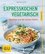 Cover-Bild zu Expresskochen Vegetarisch von Kittler, Martina
