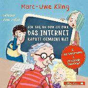 Cover-Bild zu Kling, Marc-Uwe: Der Tag, an dem die Oma das Internet kaputt gemacht hat, Der Ostermann, Prinzessin Popelkopf