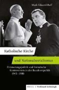 Cover-Bild zu Ruff, Mark Edward: Katholische Kirche und Nationalsozialismus