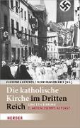 Cover-Bild zu Kösters, Christoph (Hrsg.): Die katholische Kirche im Dritten Reich