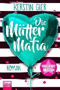 Cover-Bild zu Die Mütter-Mafia von Gier, Kerstin