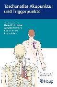Cover-Bild zu Taschenatlas Akupunktur und Triggerpunkte von Hecker, Hans Ulrich (Hrsg.)