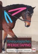 Cover-Bild zu Kinesiologisches Pferdetaping von Bredlau-Morich, Katja