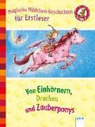 Cover-Bild zu Magische Mädchengeschichten für Erstleser. Von Einhörnern, Drachen und Zauberponys von Anders, Karin M.
