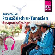 Cover-Bild zu Reise Know-How Kauderwelsch AusspracheTrainer Französisch für Tunesien (Audio Download) von Krasa, Daniel