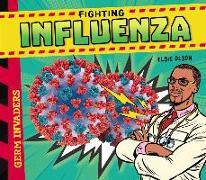 Cover-Bild zu Olson, Elsie: Fighting Influenza