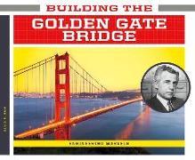 Cover-Bild zu Olson, Elsie: Building the Golden Gate Bridge