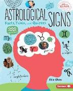 Cover-Bild zu Olson, Elsie: Astrological Signs: Facts, Trivia, and Quizzes
