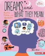 Cover-Bild zu Olson, Elsie: Dreams and What They Mean: Facts, Trivia, and Quizzes