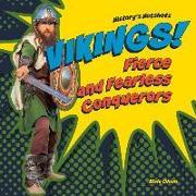 Cover-Bild zu Olson, Elsie: Vikings!: Fierce and Fearless Conquerors