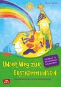 Cover-Bild zu Unser Weg zur Erstkommunion - Handbuch und Begleitmappe von Gerdes, Marion