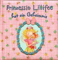 Cover-Bild zu Prinzessin Lillifee hat ein Geheimnis