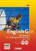 Cover-Bild zu English G 21, Ausgabe B, Band 6: 10. Schuljahr, Workbook mit e-Workbook und CD-Extra - Lehrerfassung von Seidl, Jennifer