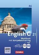 Cover-Bild zu English G 21, Ausgabe A, Abschlussband 6: 10. Schuljahr - 6-jährige Sekundarstufe I, Workbook mit e-Workbook, CD-Extra und Audios online - Lehrerfassung von Seidl, Jennifer