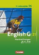 Cover-Bild zu English G 21, Grundausgabe D, Band 6: 10. Schuljahr, Handreichungen für den Unterricht, Mit Kopiervorlagen von Biederstädt, Wolfgang