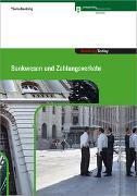 Cover-Bild zu Banking Today - Bankwesen und Zahlungsverkehr von Hirt, Thomas