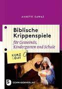 Cover-Bild zu Biblische Krippenspiele von Gawaz, Annette