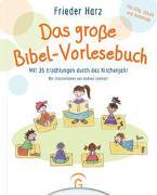 Cover-Bild zu Das große Bibel-Vorlesebuch von Harz, Frieder