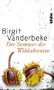 Cover-Bild zu Vanderbeke, Birgit: Der Sommer der Wildschweine (eBook)