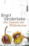 Cover-Bild zu Vanderbeke, Birgit: Der Sommer der Wildschweine