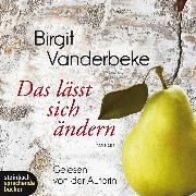 Cover-Bild zu Vanderbeke, Birgit: Das lässt sich ändern (Ungekürzt) (Audio Download)