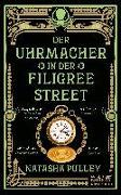 Cover-Bild zu Pulley, Natasha: Der Uhrmacher in der Filigree Street