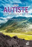 Cover-Bild zu Etre autiste et reussir sa vie (eBook)
