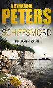 Cover-Bild zu Peters, Katharina: Schiffsmord (eBook)