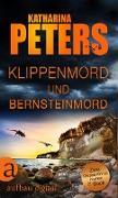 Cover-Bild zu Peters, Katharina: Klippenmord und Bernsteinmord (eBook)