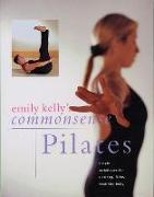 Cover-Bild zu Commonsense Pilates von Kelly, Emily