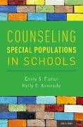 Cover-Bild zu Counseling Special Populations in Schools (eBook) von Fisher, Emily S.