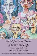 Cover-Bild zu Social Justice in Times of Crisis and Hope (eBook) von Duggan, Shane (Hrsg.)