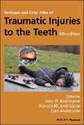 Cover-Bild zu Textbook and Color Atlas of Traumatic Injuries to the Teeth von Andreasen, Jens O.