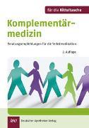 Cover-Bild zu Bauer, Gerald: Komplementärmedizin für die Kitteltasche