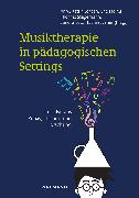 Cover-Bild zu Jordan, Anne-Katrin (Hrsg.): Musiktherapie in pädagogischen Settings (eBook)