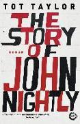 Cover-Bild zu The Story of John Nightly