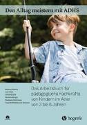 Cover-Bild zu Döpfner, Manfred: Den Alltag meistern mit ADHS