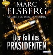 Cover-Bild zu Elsberg, Marc: Der Fall des Präsidenten