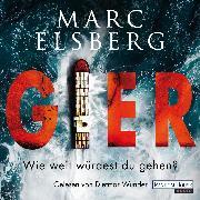 Cover-Bild zu Elsberg, Marc: GIER - Wie weit würdest du gehen? (Audio Download)