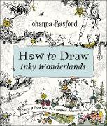 Cover-Bild zu How to Draw Inky Wonderlands von Basford, Johanna