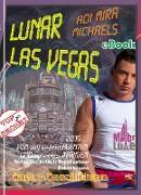 Cover-Bild zu Lunar Las Vegas -- Major Luke (eBook) von Michaels, Adi Mira