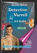 Cover-Bild zu Detective Varrell / Detective Varrell Band 01: MY-Buffet (eBook) von Kelitis, Darian