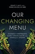 Cover-Bild zu Our Changing Menu (eBook) von Hoffmann, Michael P.